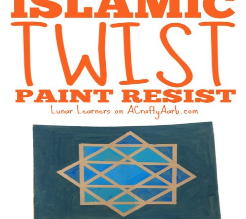 Islamic Twist Paint Resist {Tutorial} Guest Post