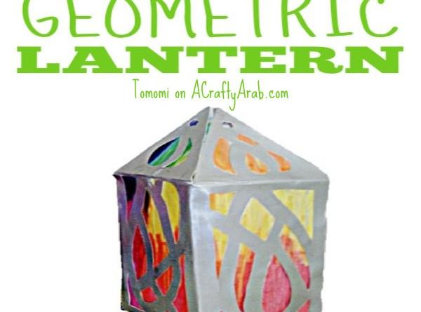 Ramadan Geometric Lanterns {Tutorial} Guest Post