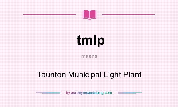 http acronymsandslang com definition 7625939 tmlp meaning html