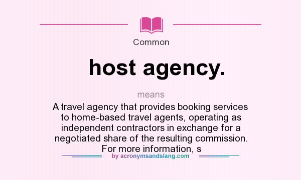 What does host agency. mean? - Definition of host agency ...