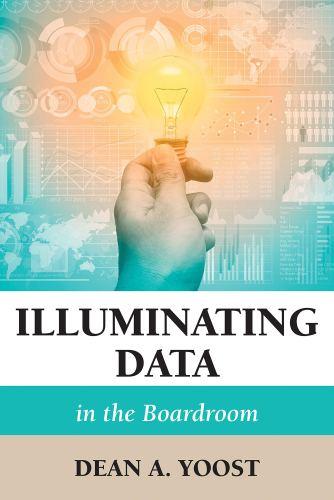 Illuminating Data in the Boardroom
