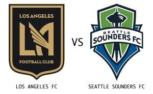 Los Angeles Football Club vs Seattle Sounders
