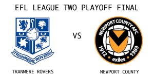 Tranmere Rovers vs Newport County