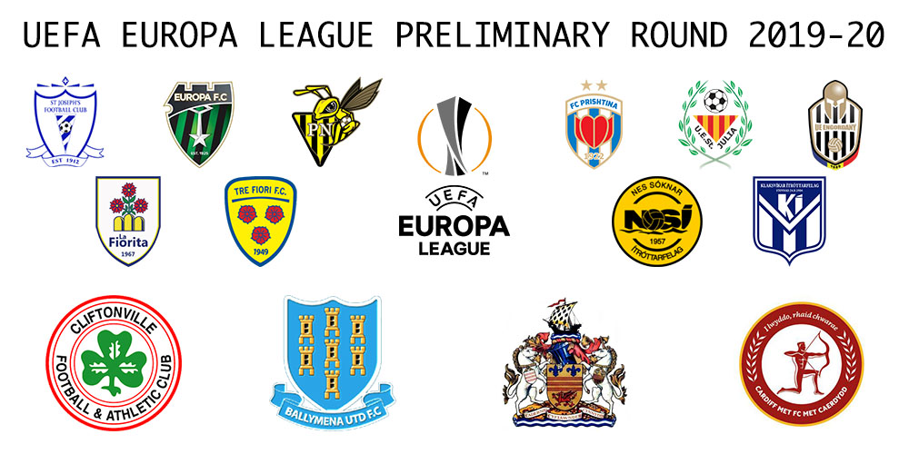 uefa europa league preliminary round 2019 2020 tournament preview uefa europa league preliminary round
