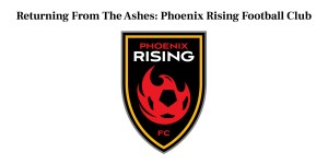Phoenix Rising Returning From The Ashes
