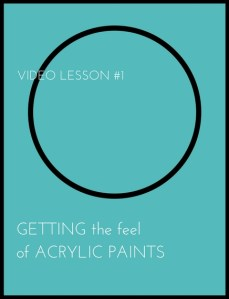 getting the feel of acrylic paints video lesson 1 how to paint janet bright
