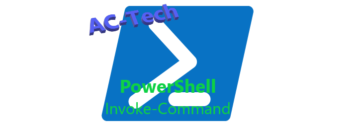 PowerShell: Invoke-Command
