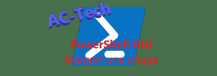 PowerShell GUI : Intégrer une image dans l'interface