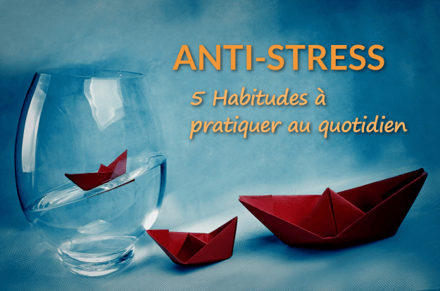 5 habitudes anti stress