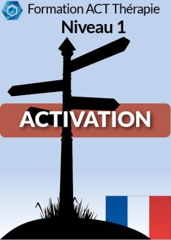 Activation Niveau 1 ACT thérapie