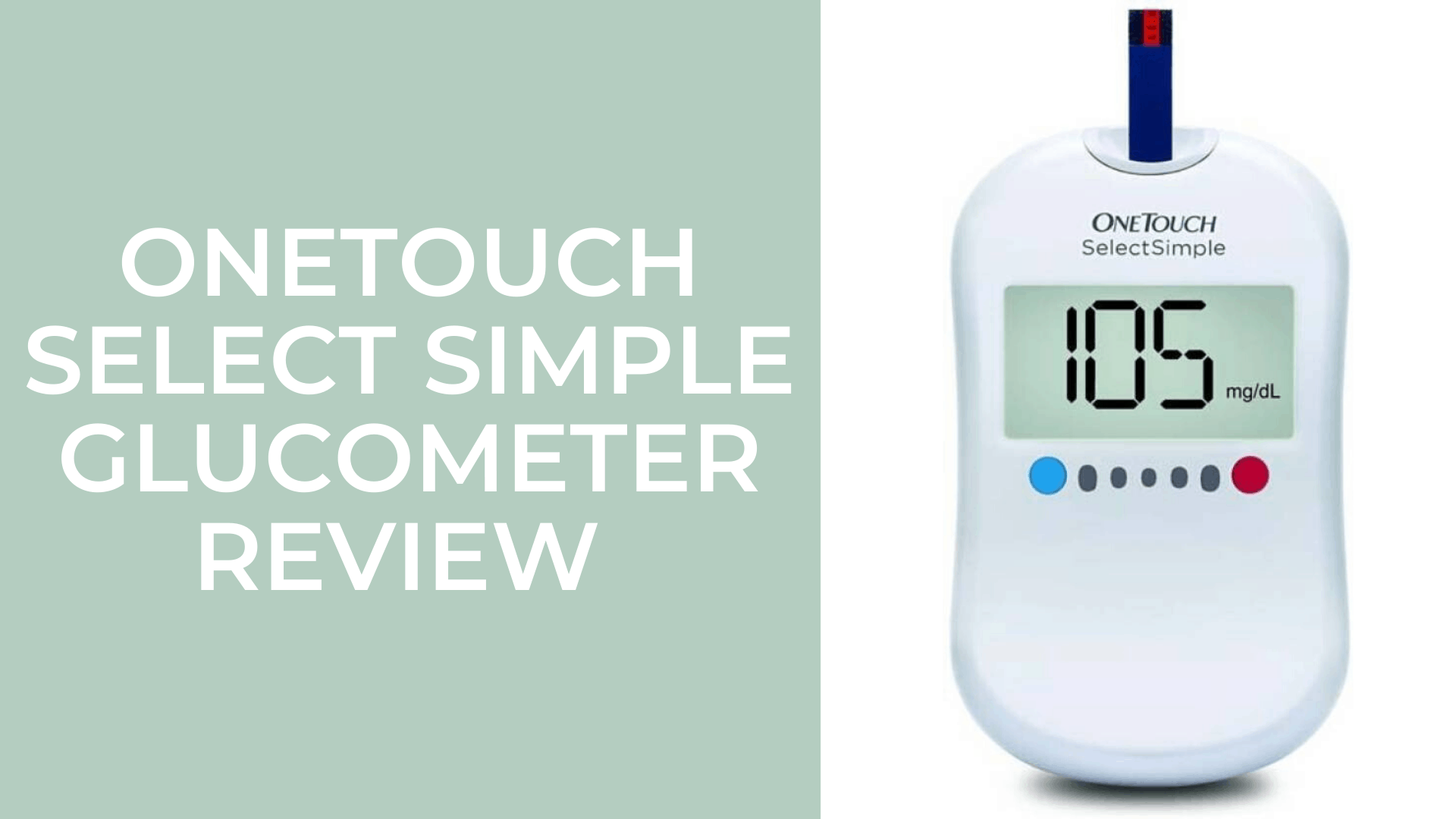 OneTouch Select Simple Review