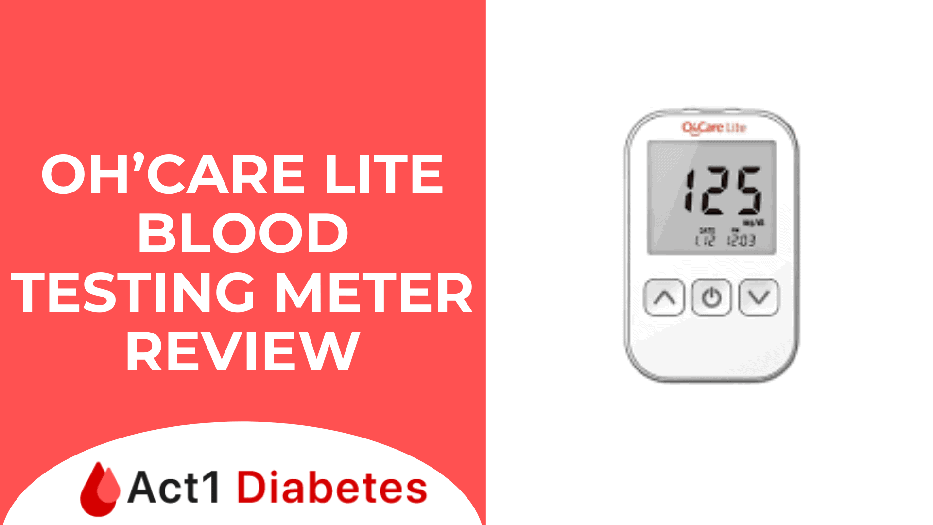 Oh'Care Lite BLood Testing Meter Review