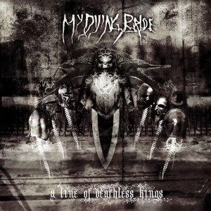 My Dying Bride - A Line Of Deathless Kings