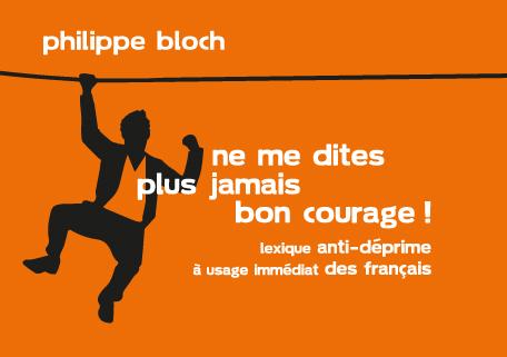 Arrêtez de dire «Bon courage»!