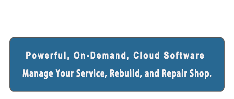 Powerful, On Demand, Cloud Software, to Manage Your Service, Rebuild, and Repair Shop.