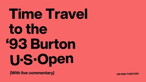 1993 Burton US OPEN with Burton Team Commentary