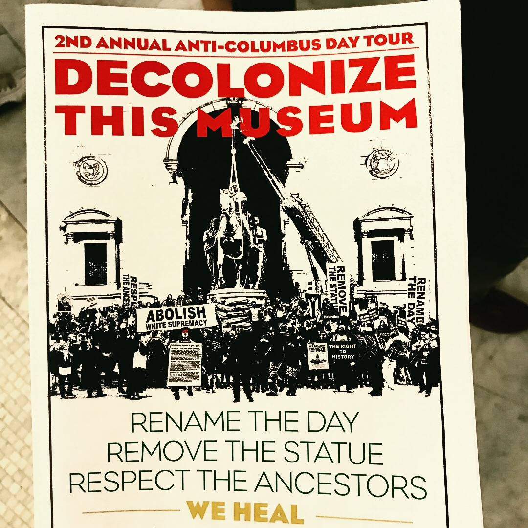 Decolonize This Museum Anti Columbus Day Tour Attended By