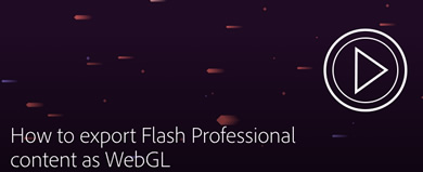 Animaciones WebGL con Flash CC 2014