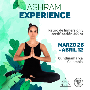 ASHRAM EXPERIENCE – YTTC 200HR COLOMBIA