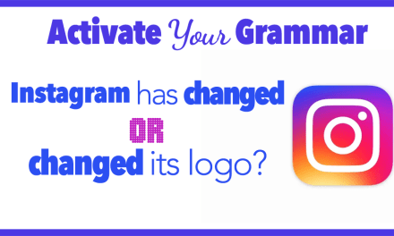 """Instagram """"has changed"""" OR """"changed"""" its logo?! ~ Present Perfect [Part 2]"""