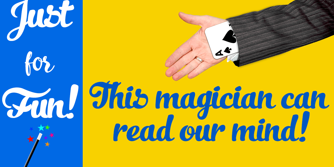 This magician can read your mind!