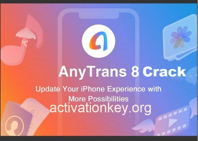 AnyTrans 8.4.1 Crack Full 2020 + Activation Code {Latest}