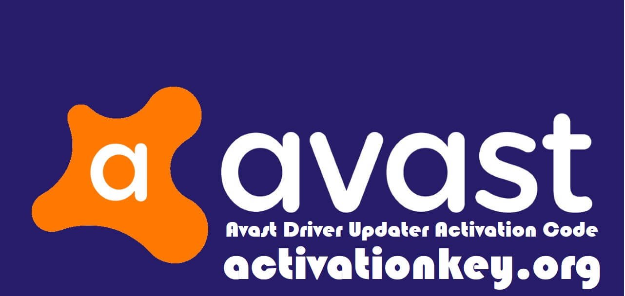 Avast Driver Updater Activation Code 2.5.6 Key + Crack [2020]