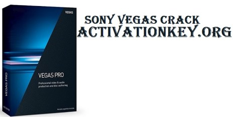 Sony Vegas Crack With Serial Number Free Download