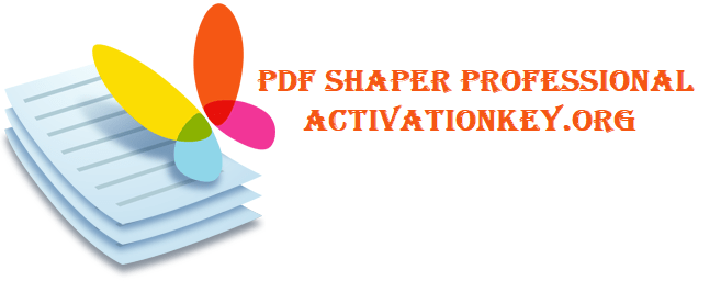 PDF Shaper Professional 10.2 Full Crack [Portable + Latest]