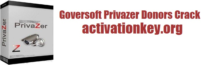 Goversoft Privazer Donors Crack For Windows [Latest Version]