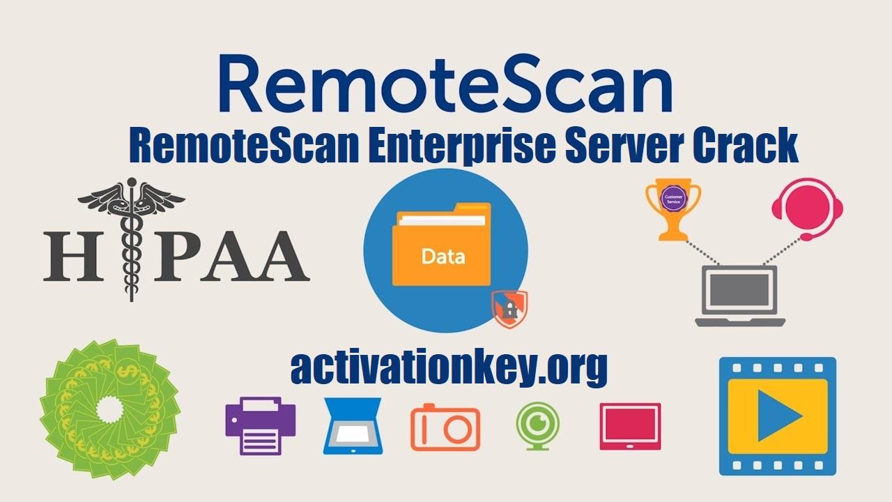 RemoteScan Enterprise Server Crack 10.819 With License KEY Free