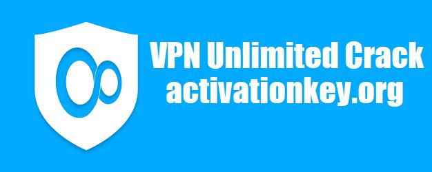 VPN Unlimited Full Crack + Serial Key Free Download