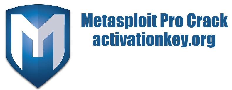 Metasploit Pro 4.19.0 Crack & Keygen 2021 [Latest]