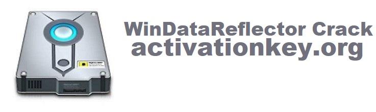 WinDataReflector Crack with License Key 2021 Full [Latest]