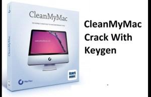 CleanMyMac X 4.8.2 Crack + Keygen Full License Key 2021 [Latest]