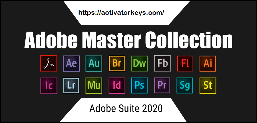 Adobe Master Collection CC 2020 With Activation Key