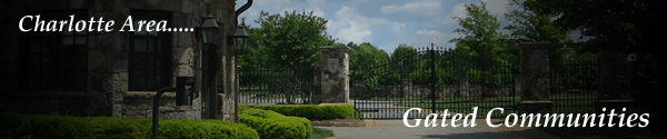 Charlotte Area Gated Communties