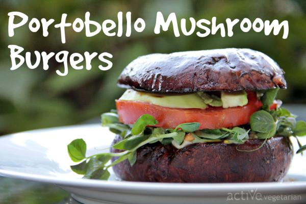 Portobello Mushroom Burger - china study