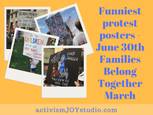 Ready to Laugh? The funniest posters from the June 30th Families Belong Together March