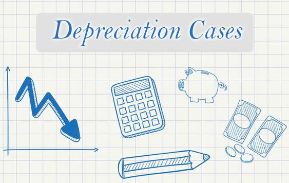 Depreciation Cases