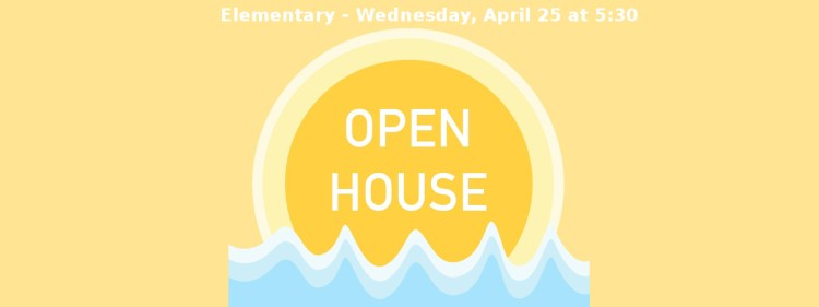 Elementary School Open House