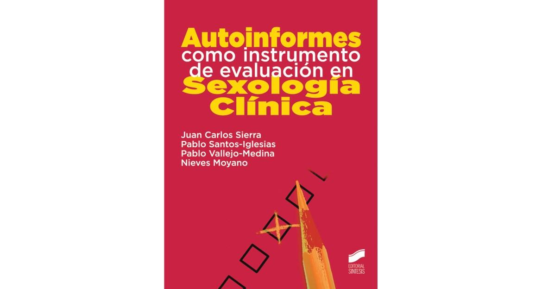 Autoinformes como instrumento de evaluación en Sexología Clínica