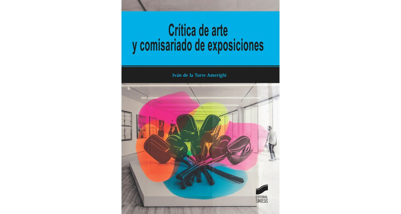 Crítica de arte y comisariado de exposiciones