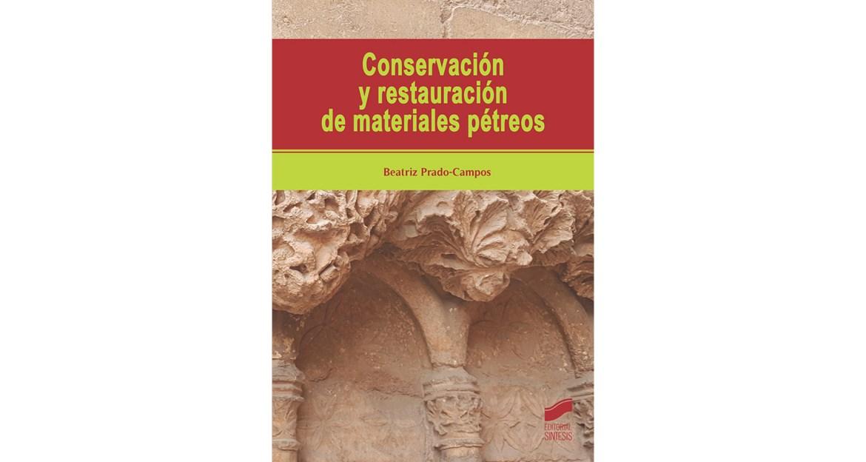 Conservación y restauración de materiales pétreos
