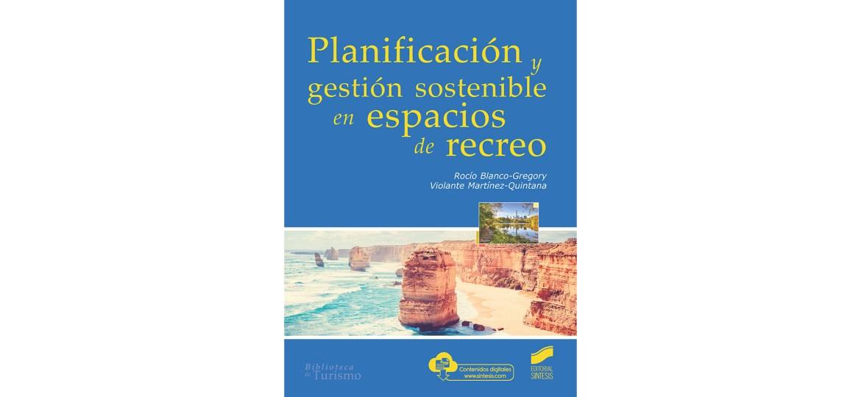Planificación y gestión sostenible en espacios de recreo