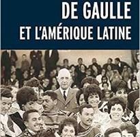 «De Gaulle et l'Amérique latine»