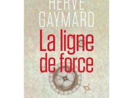 La ligne de force d'Hervé Gaymard