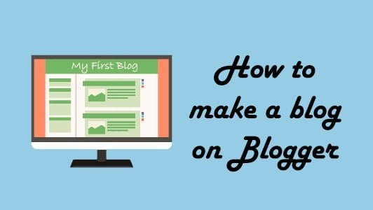 How to start a blog on Blogger in less than 2 minutes