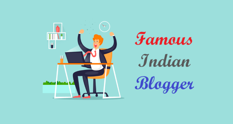 Famous Indian Bloggers - Best Hindi Blogs