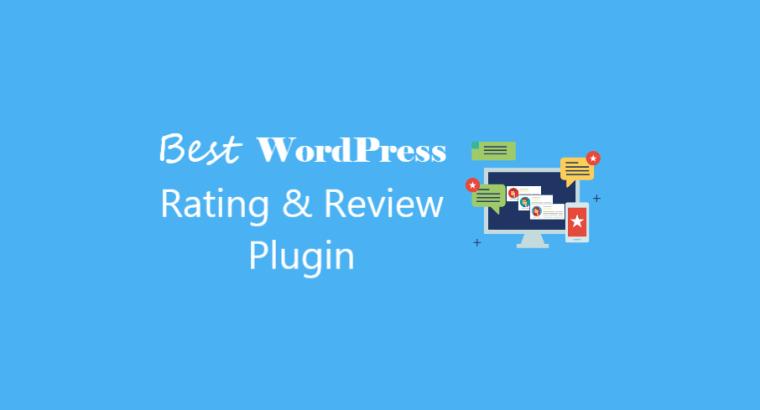 10 Best WordPress Rating Plugin with Start Rating